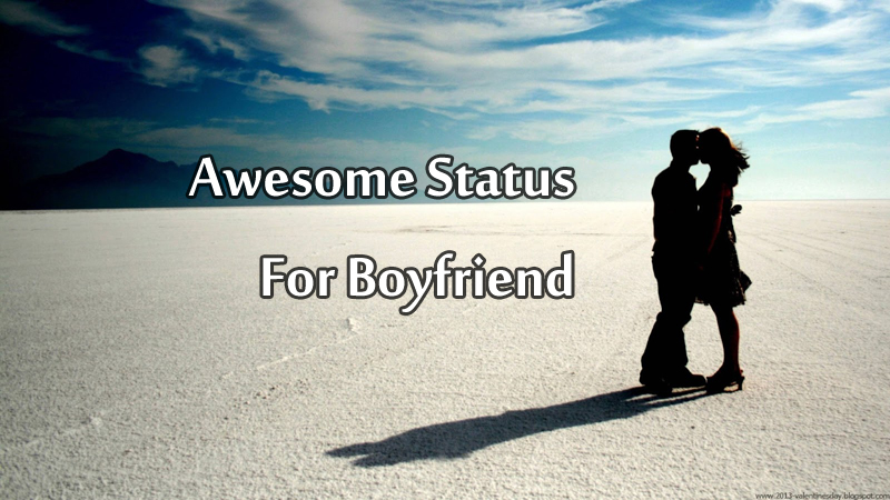 Cute Sayings and Best Status For Boyfriend