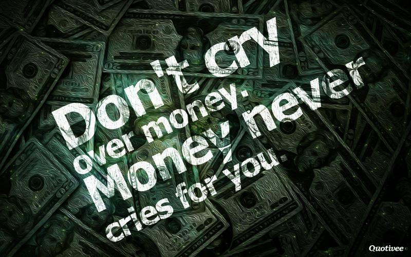 Money Status and Money Short Quotes