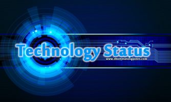 Best Technology Status For Whatsapp And Facebook Messages