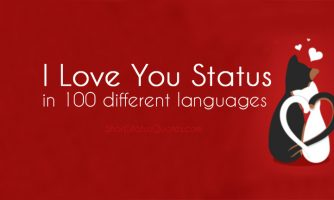 I Love You Status In 100 Languages – 100 Ways To Say I Love You