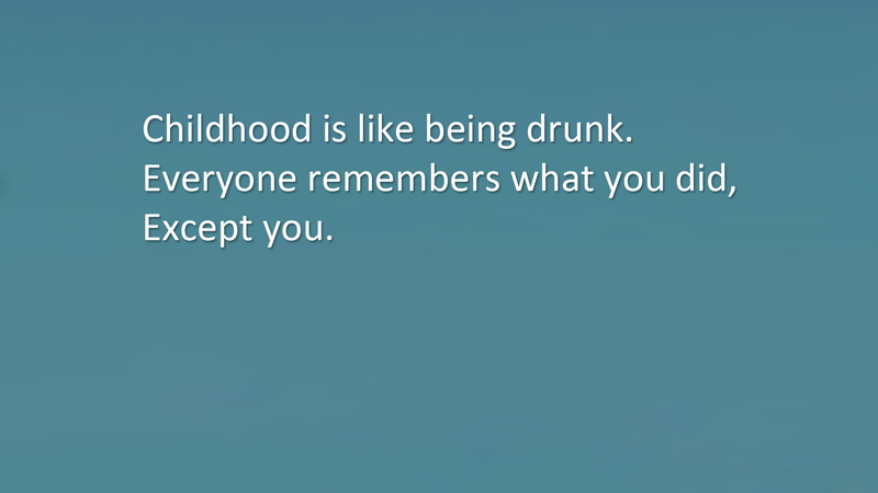 best childhood quotes and sayings about childhood memories