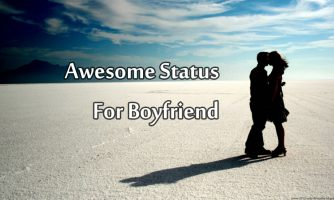 Status For Boyfriend – Best, Cute and Romantic Status for Him