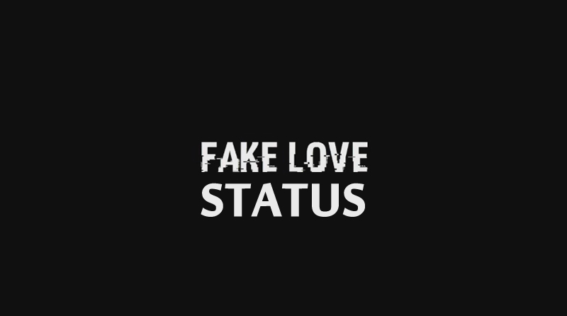 Fake Love Status And Messages For Whatsapp And Facebook