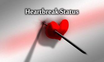 Heartbreak Status and Short Heartbreak Quotes For Whatsapp
