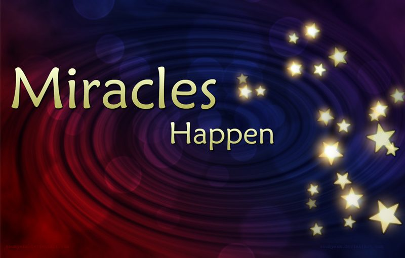 Miracles Status Messages And Short Miracles Quotes To Feel Awesomeness