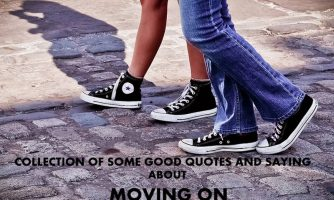 Best Moving On Status and Messages – Short Moving On Quotes