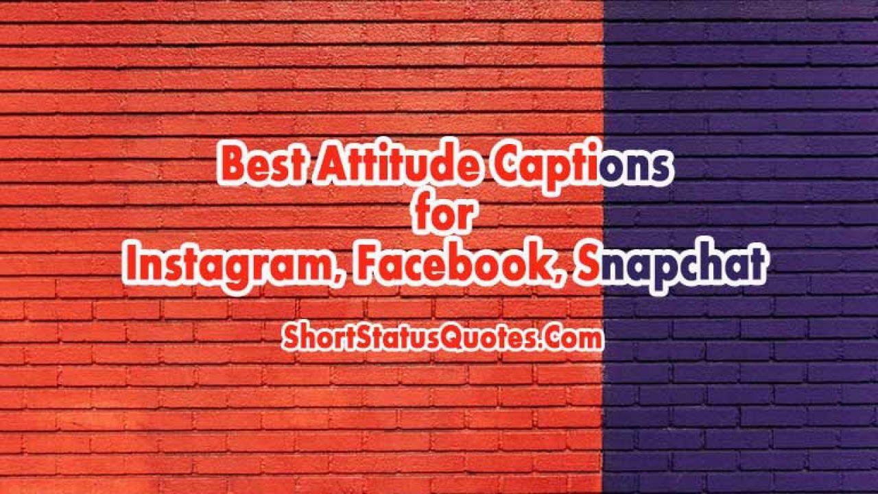 350 Best Attitude Captions For Instagram Facebook In
