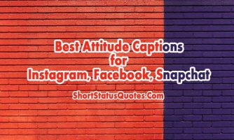 Attitude Captions for Instagram, Facebook and Snapchat Photo