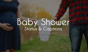 50+ Baby Shower Status, Captions and Quotes