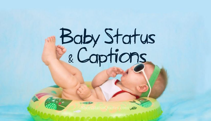 Cute Baby Status Captions Short Quotes About Babies
