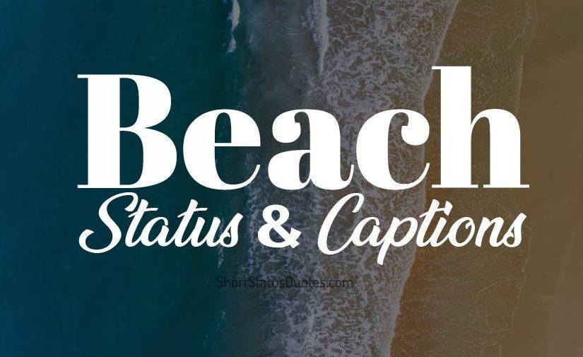 Beach Status Beach Captions Short Beach Quotes