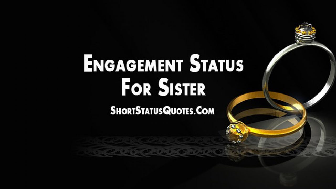 engagement status for sister best engagement wishes