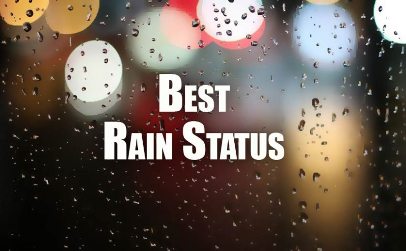 Rain Status For Facebook Whatsapp Insta Caption For Rainy Day