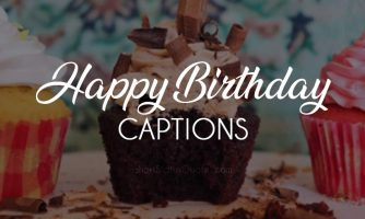 120+ Best Birthday Captions for Anyone