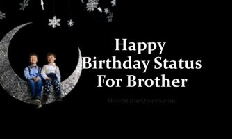Birthday Status For Brother – Happy B'day Wishes & Messages
