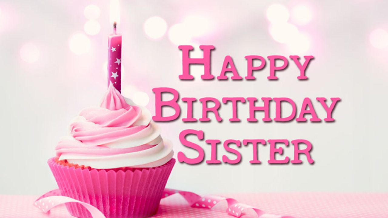 Happy Birthday Status For Sister - Messages, Quotes & Wishes
