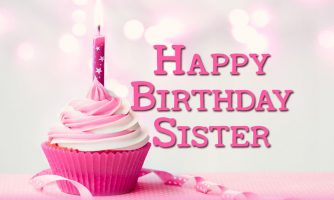 Happy Birthday Status For Sister – Messages, Quotes & Wishes