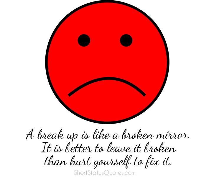 Breakup Status, Captions & Messages - Short Breakup Quotes