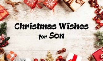 60+ Christmas Wishes for Son & Merry Christmas Messages