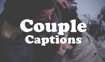 125+ Couple Captions – Instagram Captions for Couples