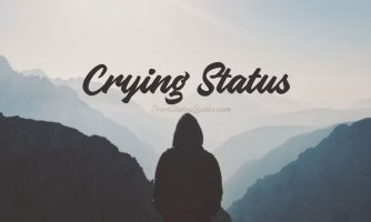Crying Status – Sad Crying Quotes & Emotional Crying Messages