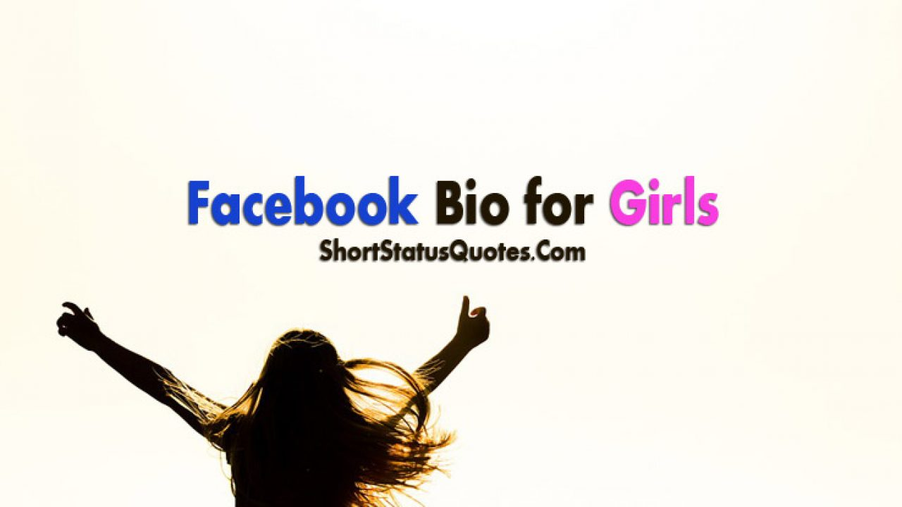 Bio Status for Girls - About Me Quotes for Girls