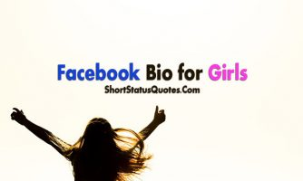 Bio Status for Girls – About Me Quotes for Girls