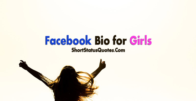 Bio Status For Girls About Me Quotes For Girls