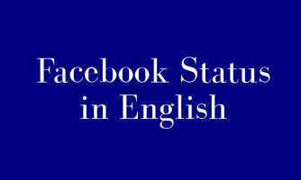 100+ [Cool] Facebook Status in English for Display Pictures & Selfies