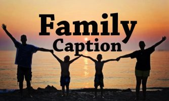 100+ Family Photo Caption for Instagram and Facebook
