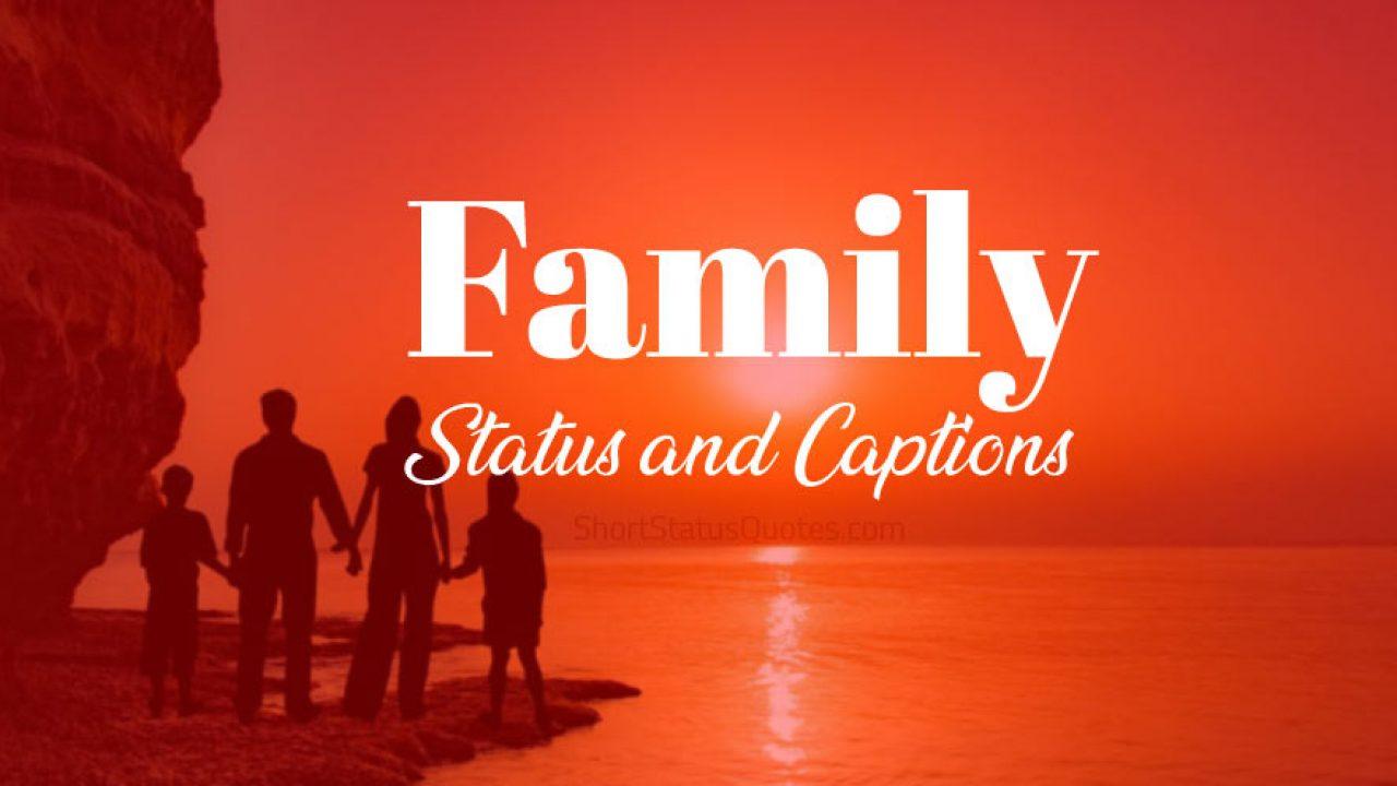 Family Status Family Captions Short Family Quotes