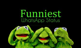 Funniest WhatsApp Status – Short & Funny Quotes for WhatsApp