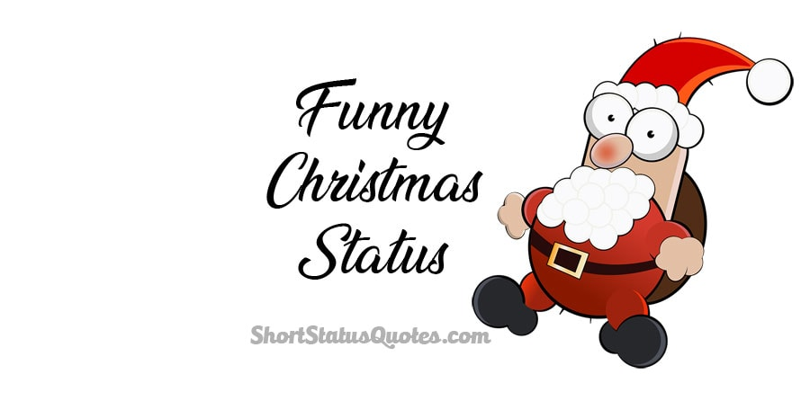 Funny Christmas Status & Captions - Hilarious Christmas Wishes Messages