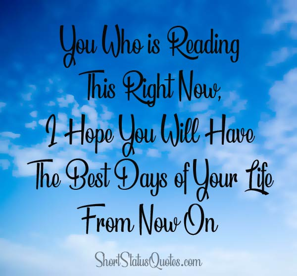 Good Day Status Quotes And Have A Good Day Wishes