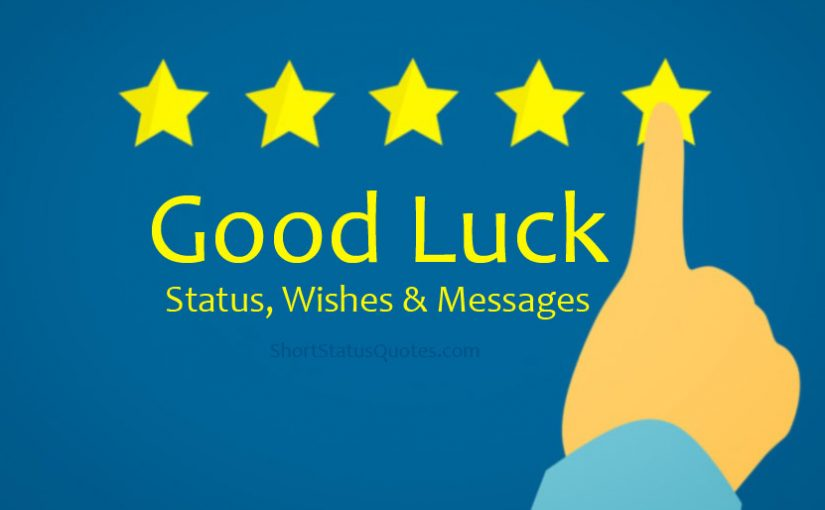 Good Luck Wishes & Messages