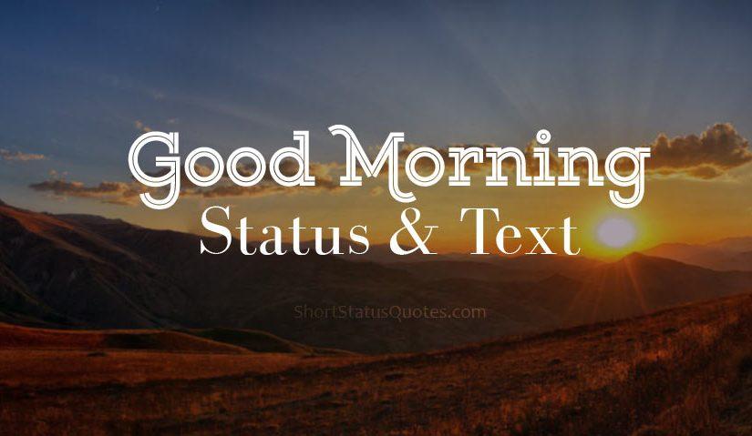 Good Morning Status & Captions - Good Morning Text