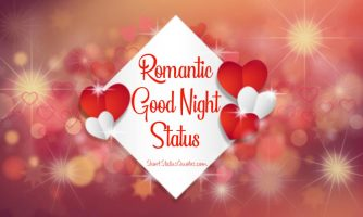 Good Night Status – Romantic Good Night Wishes Messages