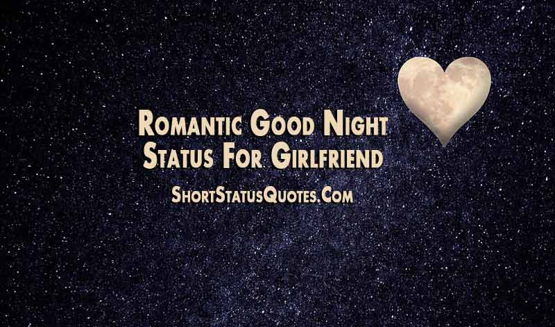 Good Night Status For Girlfriend Romantic Sweet And Funny