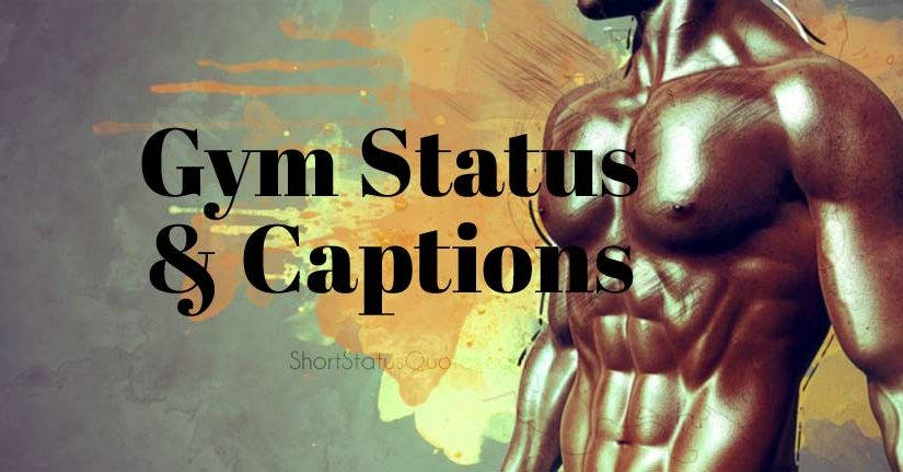 Gym Status & Gym Captions - Gym Motivation Quotes