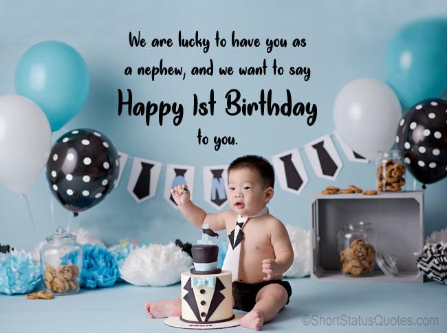 First Birthday Status for Nephew