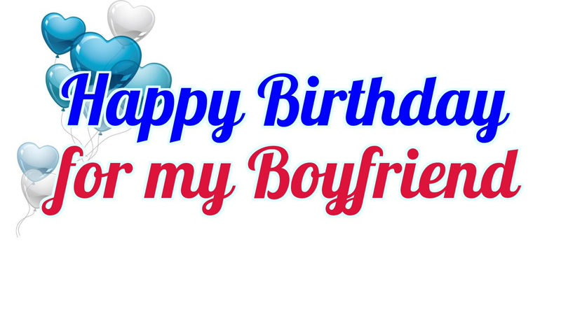birthday status for boyfriend romantic messages greetings