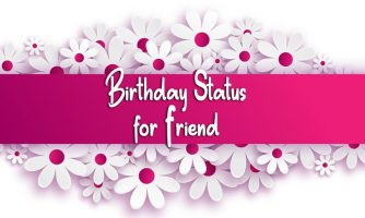 Birthday Status For Friend – Birthday Captions To Wish Happy Birthday