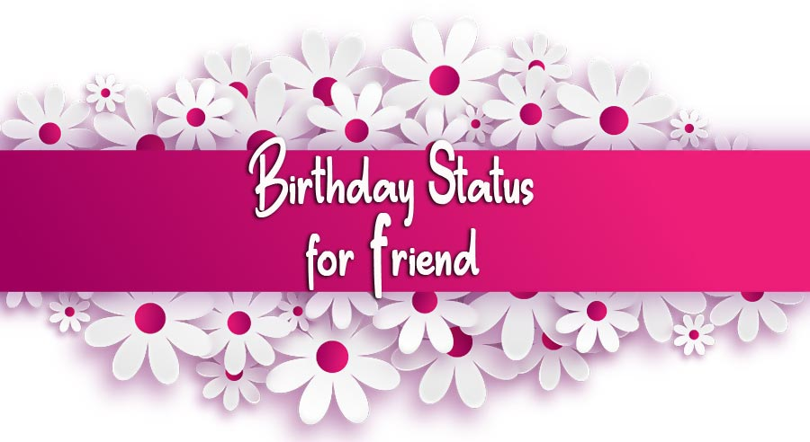 Birthday Status For Friend