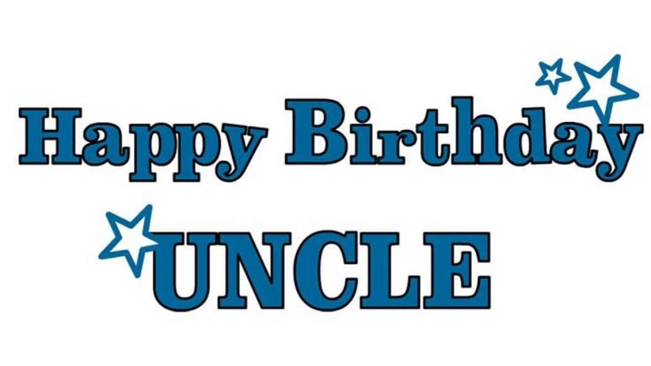Happy Birthday Uncle Status, Captions and Wishes Messages