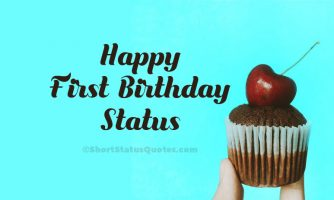 80+ Happy First Birthday Status and Captions