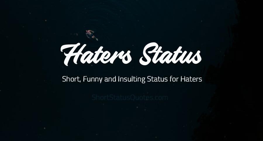 haters status