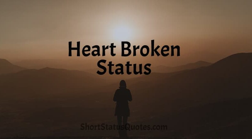 Heart Broken Status Lines, Captions and Messages