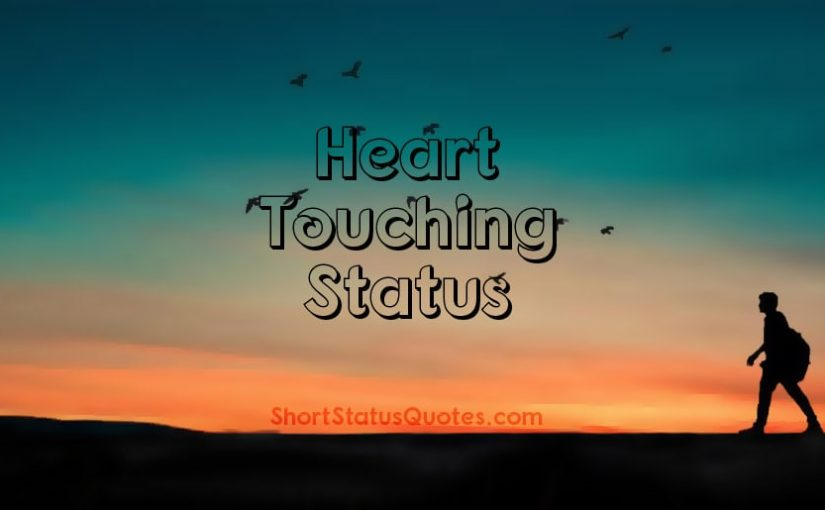 Heart Touching Status Captions And Quotes