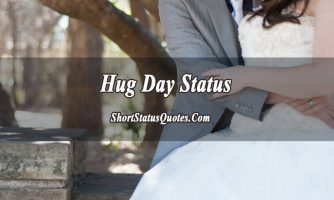 Hug Day Status and Quotes – Happy Hug Day Messages