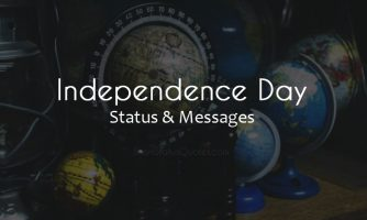 Independence Day Status – Happy Independence Day Wishes
